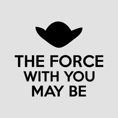 may the force be with you t-shirts