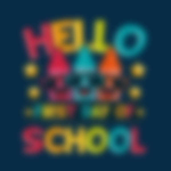 Hello First Day of School Design