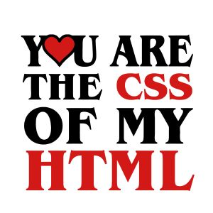i love css you are the css of my html heart heart t shirts