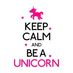 keep calm and be a unicorn bottles mugs