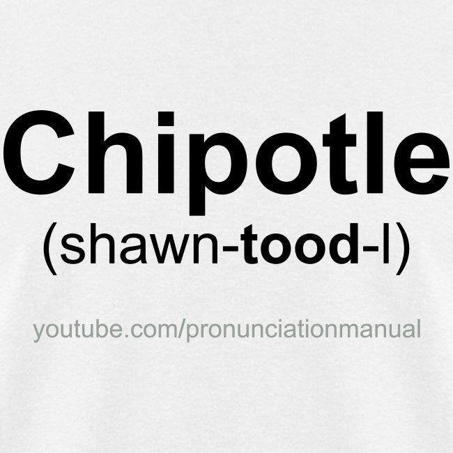 Pronunciation Manual Chipotle T-Shirt