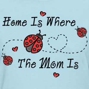 Ladybug Home Is Mom Women's T-Shirts - Women's T-Shirt