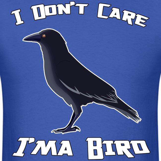 I Don't Care  M T-shirt