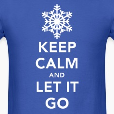 Keep Calm & Let It Go