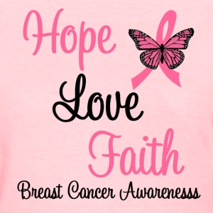 Breast Cancer Hope Love Faith - Women's T-Shirt