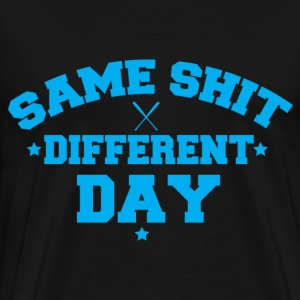 Same Sh!t Different Day Part 2 T-Shirts - Men's Premium T-Shirt