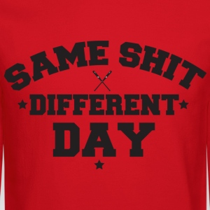 Same Sh!t Different Day Long Sleeve Shirts - Crewneck Sweatshirt