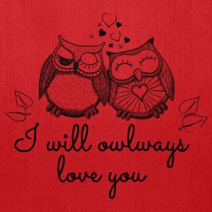 i will owlways love you owls Bags & backpacks - Tote Bag