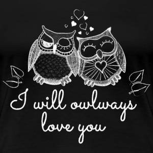 i will owlways love you owls Women's T-Shirts - Women's Premium T-Shirt