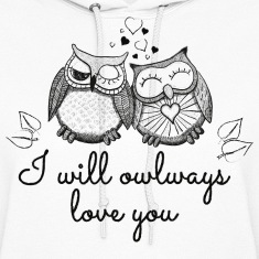 i will owlways love you owls Hoodies