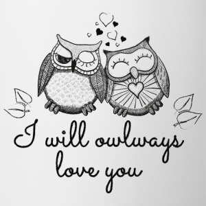 i will owlways love you owls Bottles & Mugs - Coffee/Tea Mug