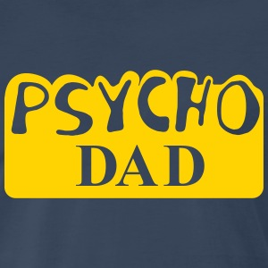 Psycho Dad Al Bundy Shirt - Men's Premium T-Shirt