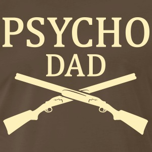 Psycho Dad shotguns Shirt - Men's Premium T-Shirt