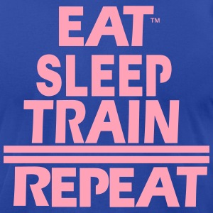 EAT.SLEEP.TRAIN.REPEAT T-Shirts - Men's T-Shirt by American Apparel