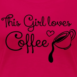 This girl loves Coffee Women's T-Shirts - Women's Premium T-Shirt