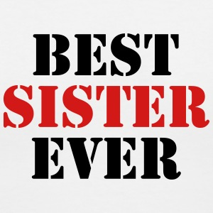 Best Sister ever Women's T-Shirts - Women's V-Neck T-Shirt
