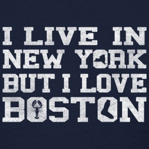 Live New York Love Boston Apparel Women's T-Shirts - Women's T-Shirt
