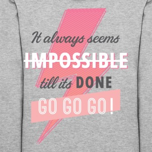 Nothing is impossible - Women's Hoodie