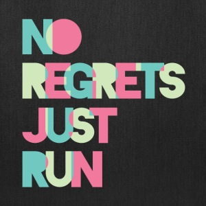 No regrets Just run - Tote Bag