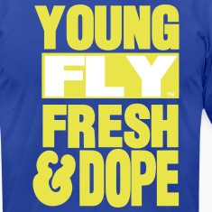 YOUNG FLY FRESH & DOPE T-Shirts