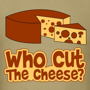 who_cut_the_cheese T-Shirts - Men's T-Shirt