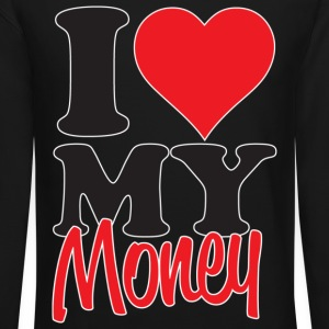 I Love My Money Long Sleeve Shirts - Crewneck Sweatshirt