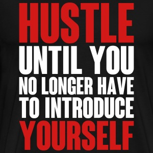 Why We Hustle T-Shirts - Men's Premium T-Shirt