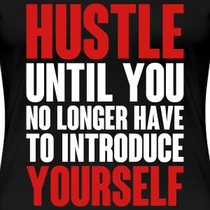 Why We Hustle Women's T-Shirts - Women's Premium T-Shirt