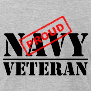 Proud Navy Veteran T-Shirts - Men's T-Shirt by American Apparel