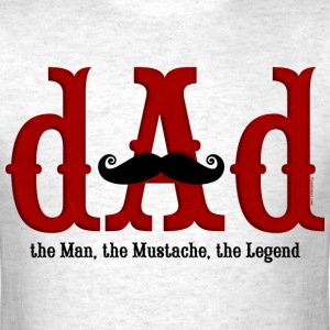 Mustache Dad T-Shirts - Men's T-Shirt