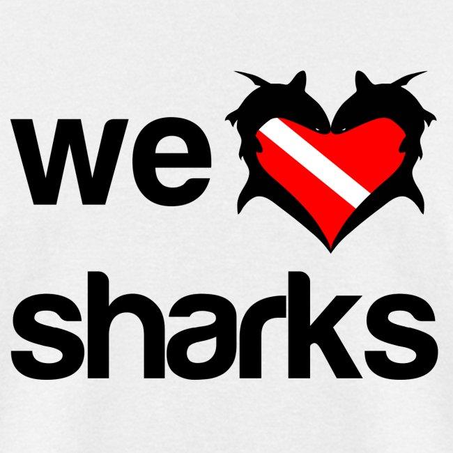 We Love Sharks T-Shirt-