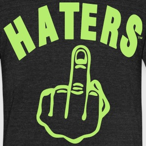 HATERS FUCK YOU T-Shirts - Unisex Tri-Blend T-Shirt by American Apparel