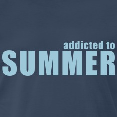 addicted to summer T-Shirts