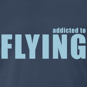 addicted to flying T-Shirts - Men's Premium T-Shirt