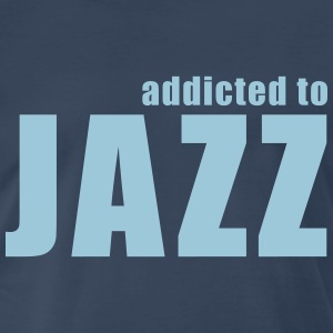 addicted to jazz T-Shirts - Men's Premium T-Shirt