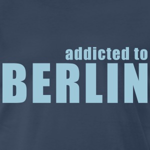 addicted to berlin T-Shirts - Men's Premium T-Shirt