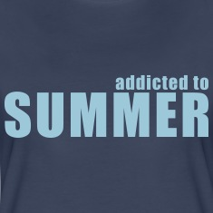 addicted to summer Women's T-Shirts