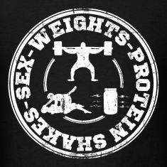 sex_weights_protein_shakes T-Shirts