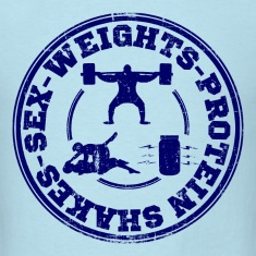 sex_weights_and_protein_shakes T-Shirts