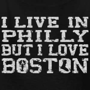 Live Philly Love Boston Apparel Kids' Shirts - Kids' T-Shirt