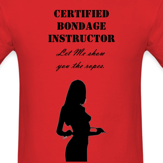 certified bondage instructor  mens shirt