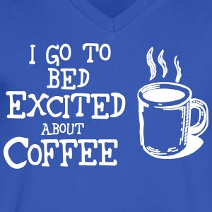Excited About Coffee Humor Cute Funny Shirts T-Shirts - Men's V-Neck T-Shirt by Canvas