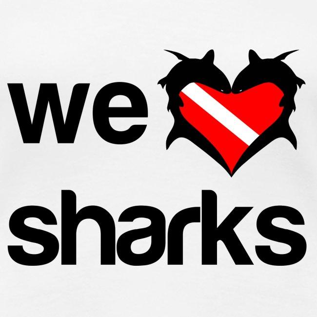 We Love Sharks T-Shirt