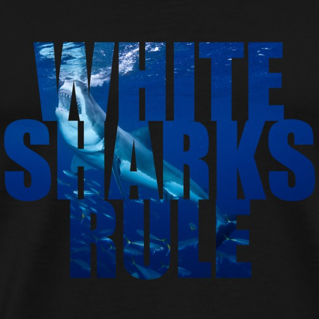 Great White Sharks Rule