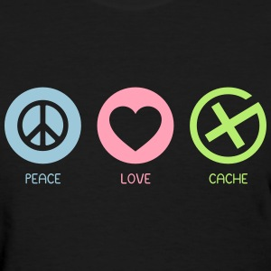 Geocaching - Peace Love Cache - Women's T-Shirt
