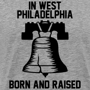 In West Philadelphia T-Shirts - Men's Premium T-Shirt