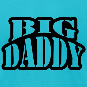 Big Daddy T-Shirts - Men's T-Shirt by American Apparel