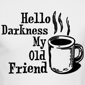 Hello My Old Friend Coffee Funny Humor Shirts Long Sleeve Shirts - Men's Long Sleeve T-Shirt by Next Level