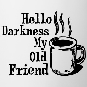 Hello My Old Friend Coffee Funny Humor Shirts Bottles & Mugs - Coffee/Tea Mug