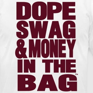 DOPE SWAG & MONEY IN THE BAG - Men's T-Shirt by American Apparel